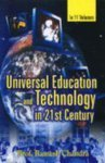 Universal Education and Technology in 21st Century, (11 Vols): Prof. Ramesh Chandra
