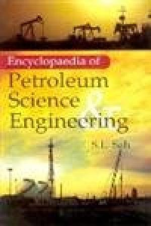 9788178352459 - S.L. Sah: Encyclopaedia of Petroleum Science and Engineering (Processing, Interpretation and Reservoir Engineering), Vol.2 - पुस्तक