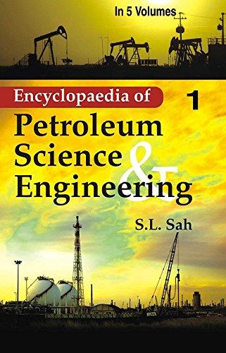 9788178352480 - S.L. Sah: Encyclopaedia of Petroleum Science And Engineering (Geochemistry, Petroleum Geology and Petrography), Vol.5 - पुस्तक