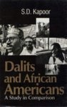 Dalits and African Americans: A Study in Comparison: S.D. Kapoor