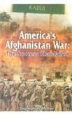 Americas Afghanistan War: The Success That Failed: Jagmohan Meher
