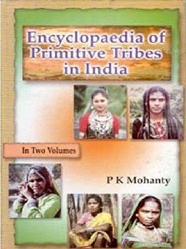 9788178352787 - P.K. Mohanty: Encyclopaedia of Primitive Tribes in India, Vol.1 - पुस्तक