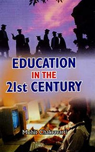 Education in the 21st Century: Mohit Chakravarti