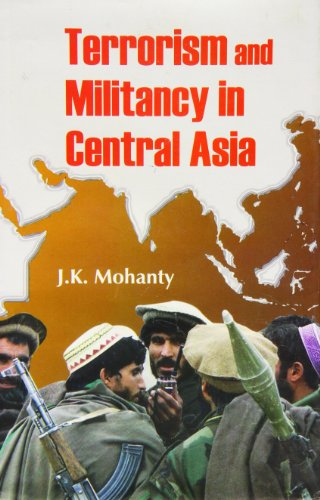 9788178353227: Terrorism and Militancy in Central Asia
