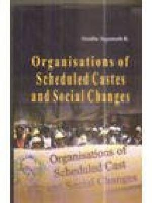Organisations of Scheduled Castes and Social Changes: Sindhe Jagnath R.