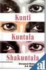 Kunti Kuntala Shakuntala: A.K. Mohanty Binapani