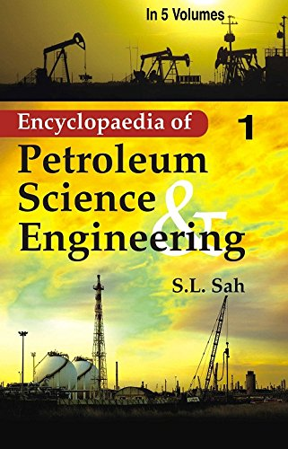 9788178354200: Encyclopaedia Of Petroleum Science And Engineering (Reservoir Geophysics, World'S Giant Oil And Gas Field, And Enhanced Oil Recovery), Vol.9