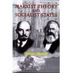 Marxist Theory and Socialist States: Nilanjana Majumdar