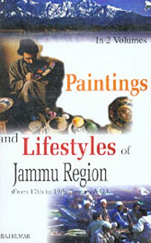 Paintings and Life Styles in Jammu Region: (From 17th to 19th Century A.D.), 2 Vols: Raj Kumar
