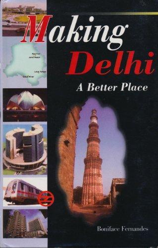Making Delhi A Better Place: B.G. Fernandes