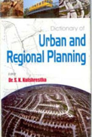 9788178354729: Dictionary of Urban and Regional Planning