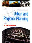 Dictionary of Urban and Regional Planning: Dr. S.K. Kulshreshtha