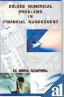 9788178354781: Solved Numerical Problems in Financial Management