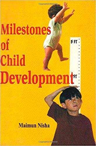 Milestones of Child Development: Nisha Maimun