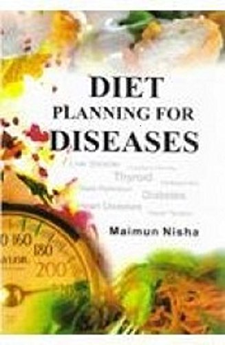 Diet Planning for Diseases: Maimun Nisha