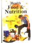 9788178355283: Health Food & Nutrition