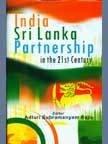 India Sri Lanka Partnership in the 21st: Adluri Subramanyam Raju