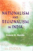 Nationalism and Regionalism in India: Subrat K. Nanda