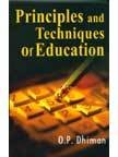 Principles and Techniques of Education: Dhiman O.P.