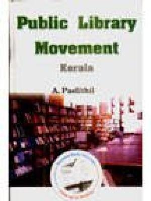 Public Library Movement: Kerala: A. Paslethil