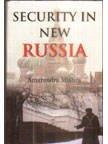 Security in New Russia: Mishra Amarendra