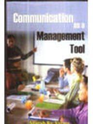 Communication as a Management Tool: Adarsh Kumar Varma