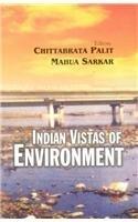 Indian Vistas of Environment: Chittabrata Palit &