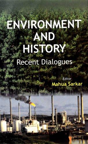 Environment and History: Mahua Sarkar Jayanta