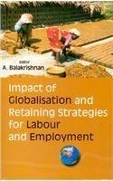 Impact of Globalisation and Retaining Strategies for: A Balakrishnan