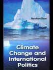 Climate Change and International Politics: Gaan Narottam