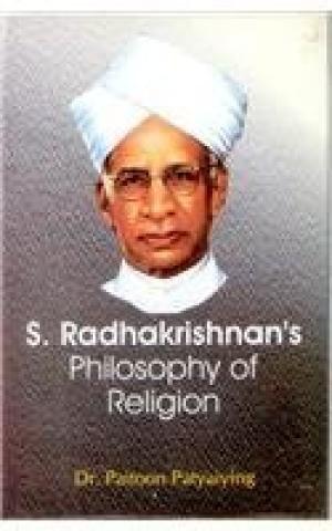 S. Radhakrishnan's Philosophy of Religion: Paitoon Patyaiying