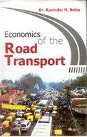 Economics of the Road Transport: Ravinder N. Batta