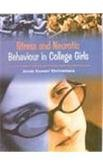 Stress and Neurotic: Behaviour in College Girls: Janak Kumari Shrivastava