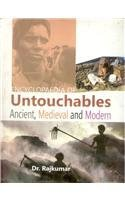 Encyclopaedia of Untouchables: Ancient, Medieval and Modern: Raj Kumar