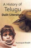 A History of Telugu Dalit Literature: Thummapudi Bharathi
