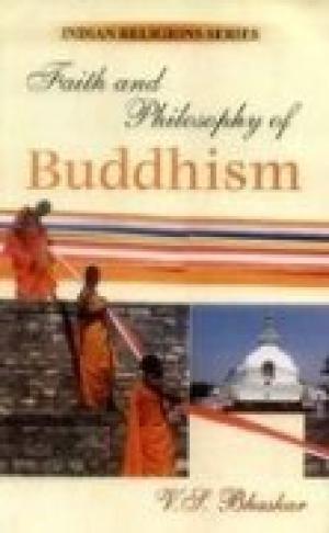Faith and Philosophy of Buddhism: V.S. Bhaskar