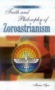 9788178357249: Faith and Philosophy of Zorastrianism