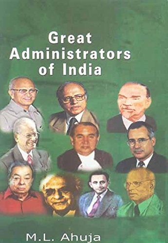 Great Administrators of India: M.L. Ahuja