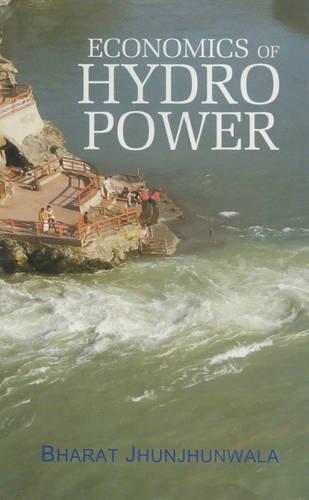 Economics of Hydro Power: Bharat Jhunjhunwala