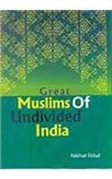 9788178357560: Great Muslims of Undivided India