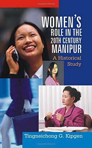 Women's Role in the 20th Century, Manipur: Kipgen Tingneichong G.