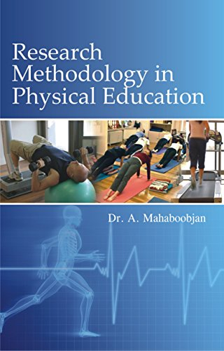 Research Methodology in Physical Education: A. Mahaboobjan