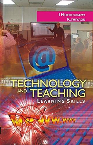 Technology And Teaching Learning Skills: Thiyagu K. Muthuchamy