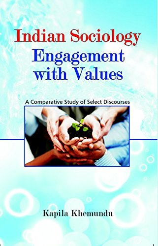 Indian Sociology: Engagement With Values: Kapila Khemendu
