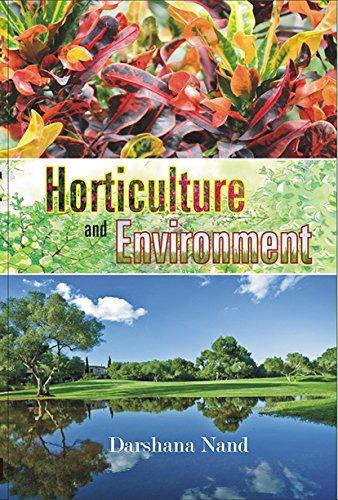 Horticulture and Environment: Darshana Nand