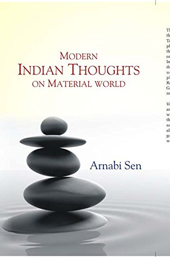 Modern Indian Thoughts : On Material World: Arnabi sen