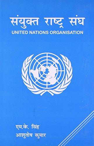 United Nations Organisation: M.K. Singh, Ashutosh