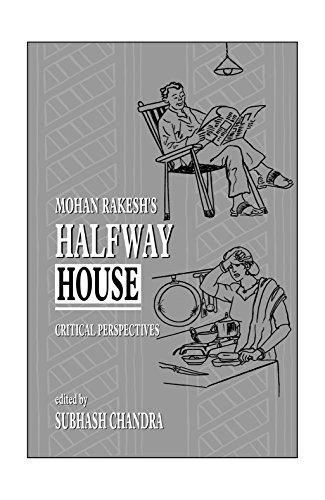 Halfway House Critical Perspectives: (English Translation of: Subhash Chandra