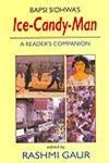 9788178510118: Ice-Candy-Man: A Reader`s Companion