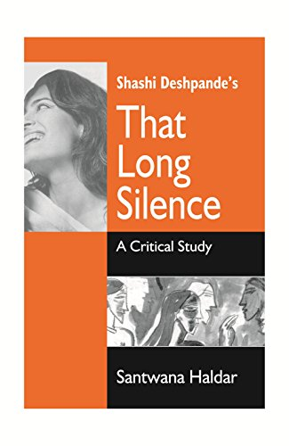 9788178510217: Shashi Deshpande`s That Long Silence: A Critical Study